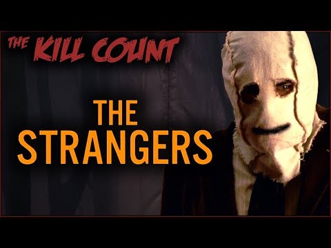 The Strangers 2008 KILL COUNT