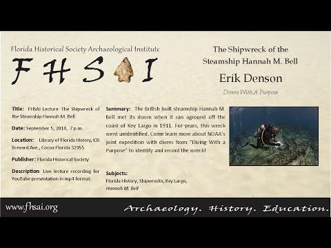 FHSAI Lecture - Erik Denson - shipwreck steamship Hanna M Bell