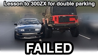 DOUBLE PARKED 300ZX, LESSON FAILED