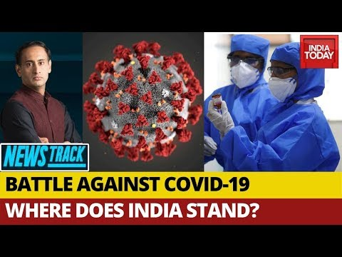 Where Does India Stand In The Fight Against COVID19? | Newstrack With Rahul Kanwal