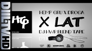 Hemp Gru X Dj Hwr HG Droga X-lecie BLENDTAPE DIIL.TV.mp3
