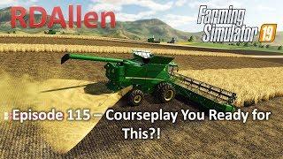 Farming Simulator 19 Ravenport E115 - Courseplay Ready for This?!