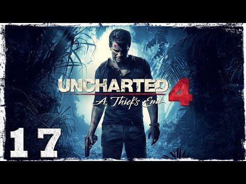 Смотреть прохождение игры [PS4] Uncharted 4. #17: Самая. Безумная. Погоня.