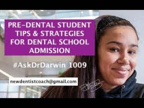 5 Tips and Strategies for Pre-Dental Students | #AskDrDarwin 1009 | Dr Darwin Hayes DDS