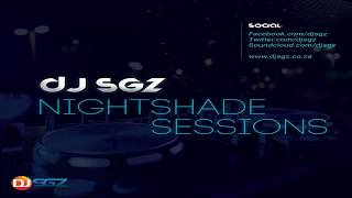 Nightshade Sessions (11 February 2018)   Soulful House Music