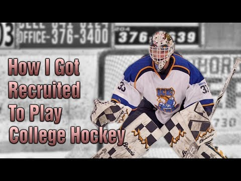 HOW I REALLY GOT RECRUITED TO PLAY COLLEGE HOCKEY