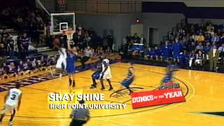 Shay Shine - High Point University (Dunk of the Year Nominee)