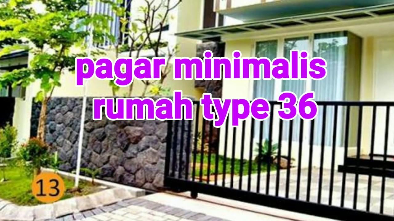 Pagar Minimalis Rumah Type 36 Youtube