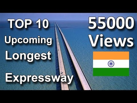 Top 10 Upcoming Longest National Expressway of India  German Autobhan Expressway in India