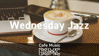 Wednesday Jazz: Good Mood Vibe Hip Hop Jazz Radio - Instrumental Study Beats at Home