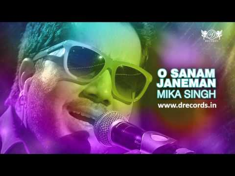 O Sanam Janeman | Valentine Special | Mika Singh | Full Audio Song | O Sanam Janeman | DRecords