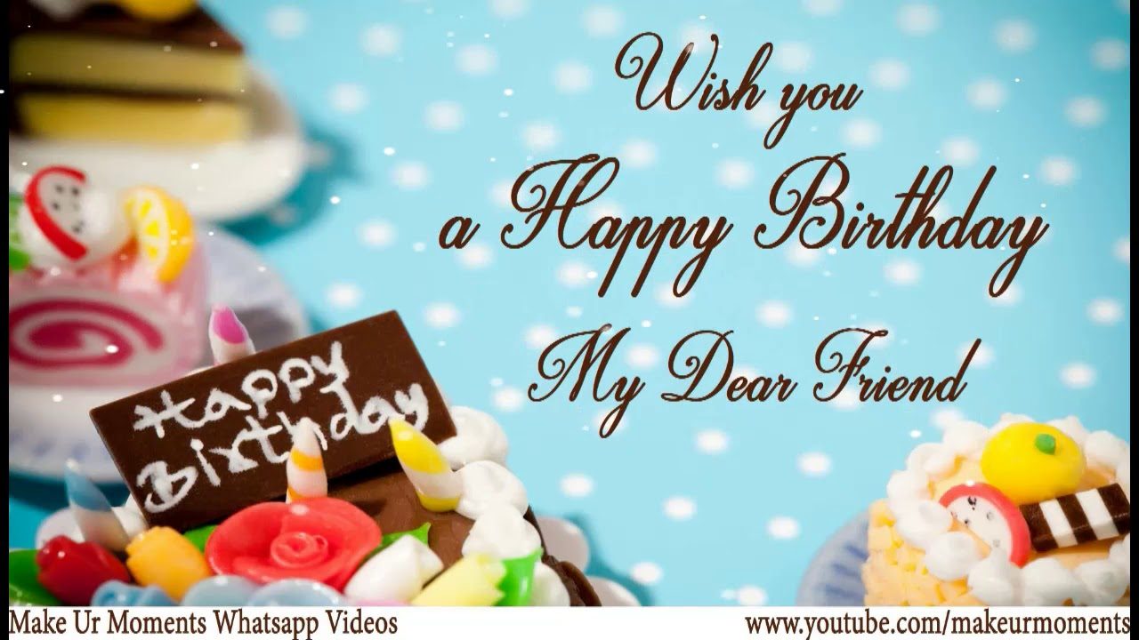 Whats App Status Wishes Happy Birthday Wishes To Best