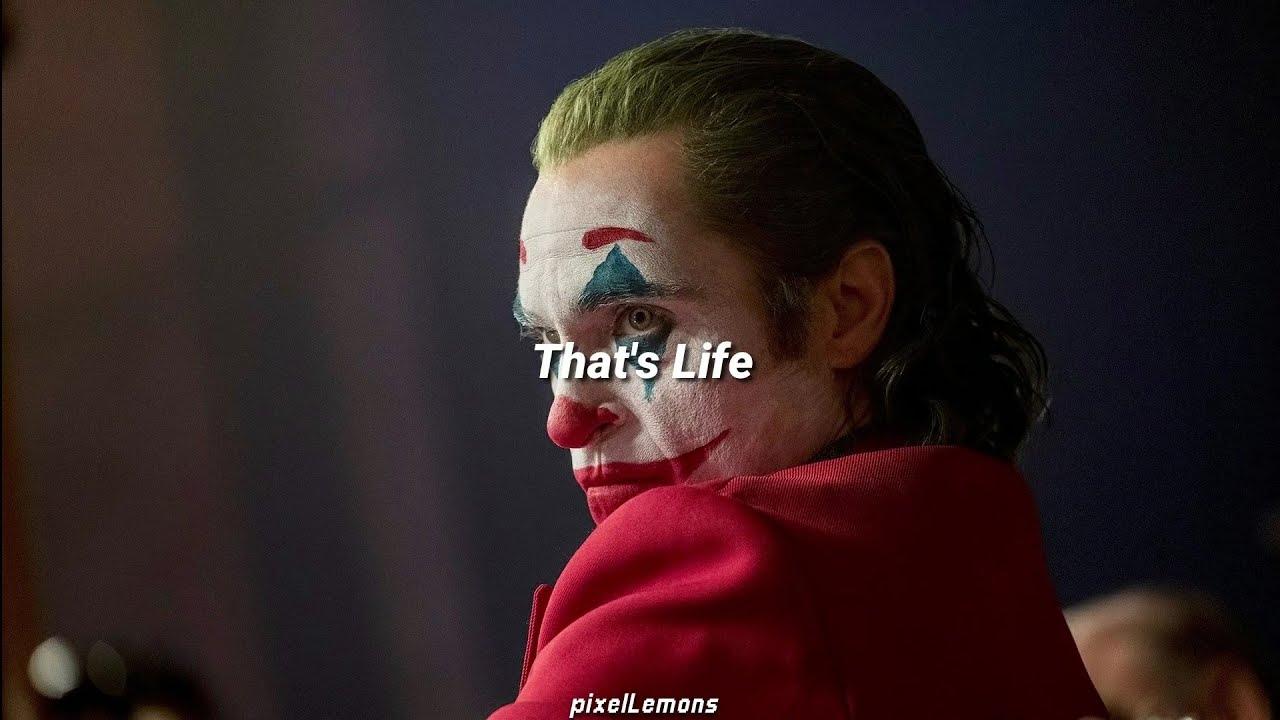 That's Life - Frank Sinatra (Joker) // Letra en español