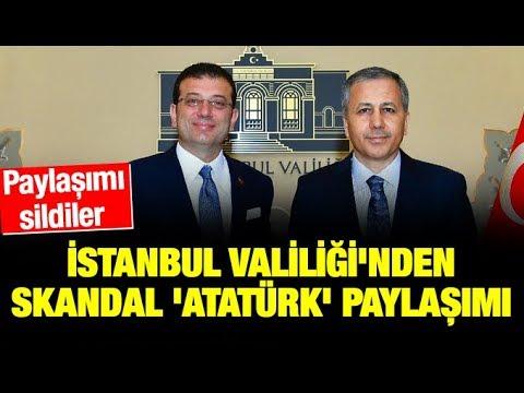 İstanbul Valiliği'nden Skandal 'Atatürk' Paylaşımı! Twiti Sildiler