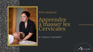 Tuto Massage : APPRENDRE A MASSER LES CERVICALE LA NUQUE contre le TORTICOLIS
