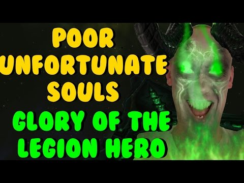 "WoW Glory Of The Legion Hero ""Poor Unfortunate Souls"" Achievement | OGTomkins"