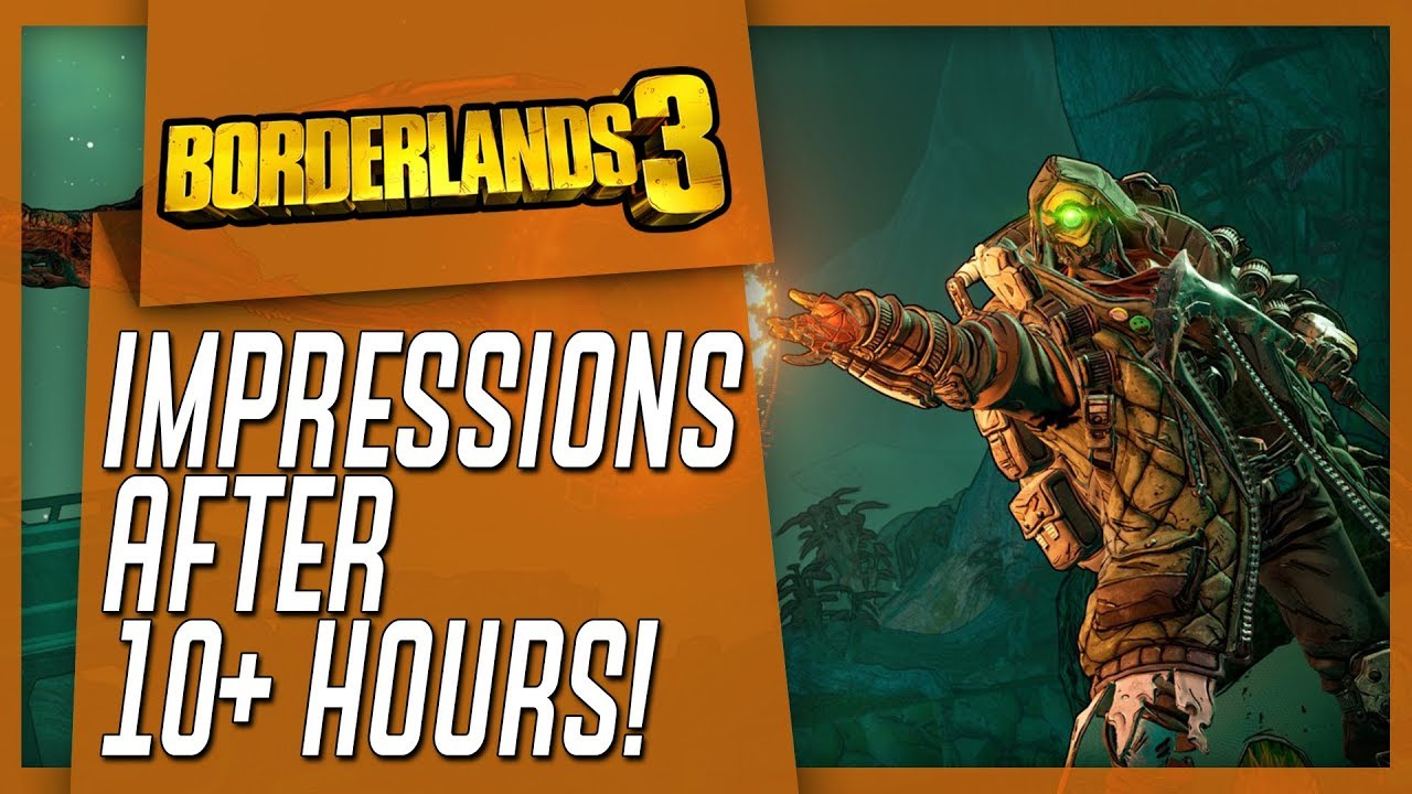 BORDERLANDS 3 - My Honest Impressions After 10+ Hours! thumbnail