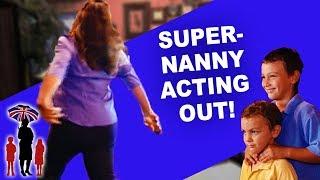 Supernanny | Supernanny Acts like a Child