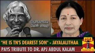 """He is Tamil Nadu's Dearest Son"" – Jayalalithaa pays Tribute to Former President A.P.J.Abdul Kalam spl video news 28-07-2015 
