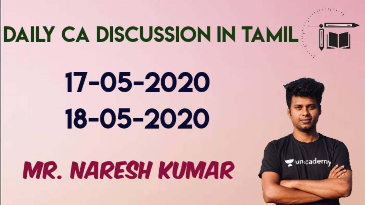 Download Daily CA Live Discussion in Tamil | 17-05-2020| 18-05-2020 |Mr.Naresh kumar