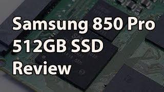 Samsung 850 Pro 512GB Full Review - NAND Goes 3D!