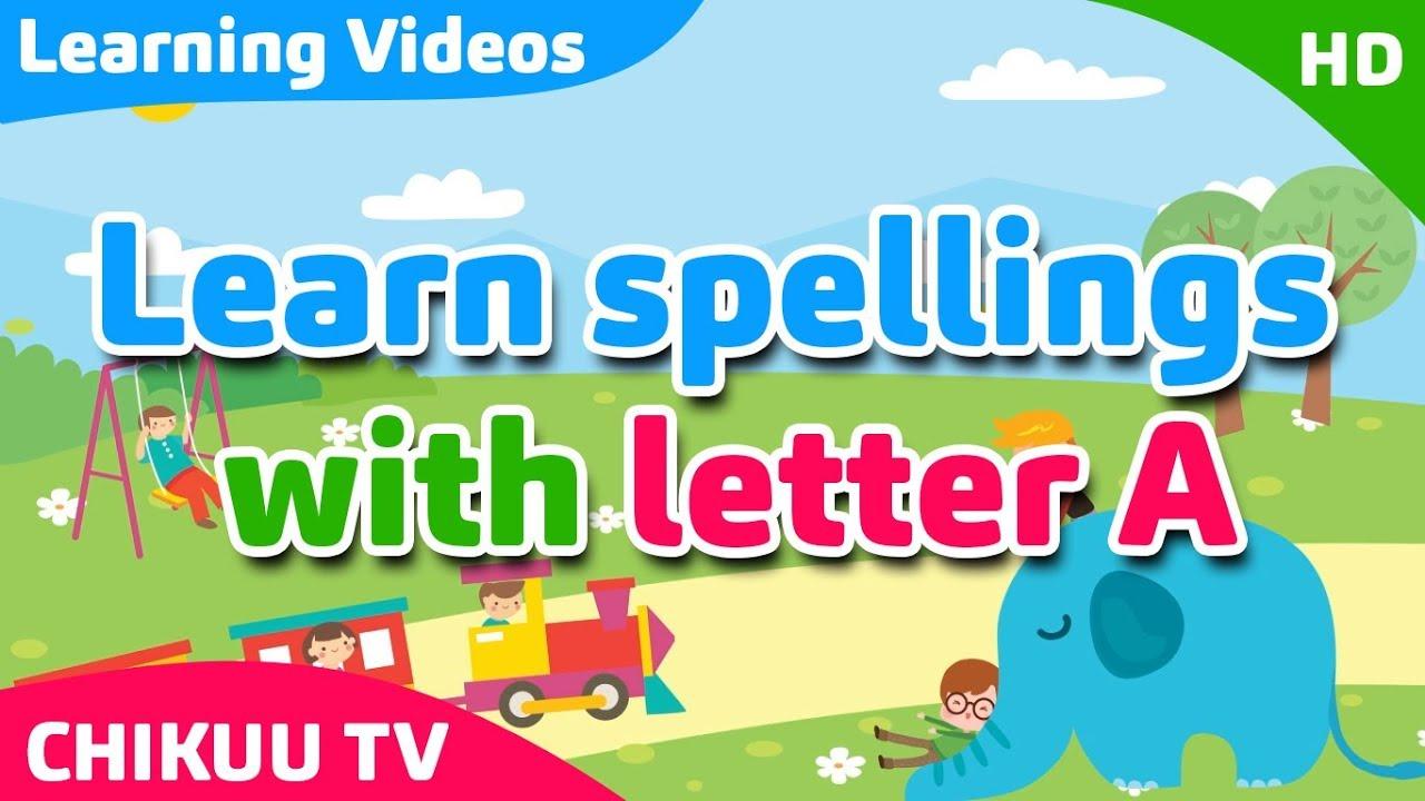 Letter A learn spelling for children | Learn spelling | learn spelling for  kids | spelling english