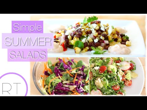 3 Salad Recipes I LOVE