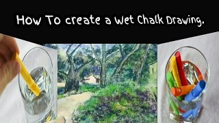 Wet Chalk drawing and painting.