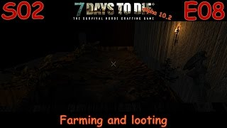 7 Days to Die Survivalist Gameplay Let's Play Alpha 10.2 S02E08 -
