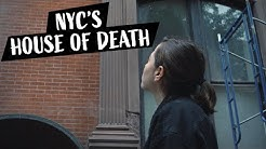 NYC's House of Death