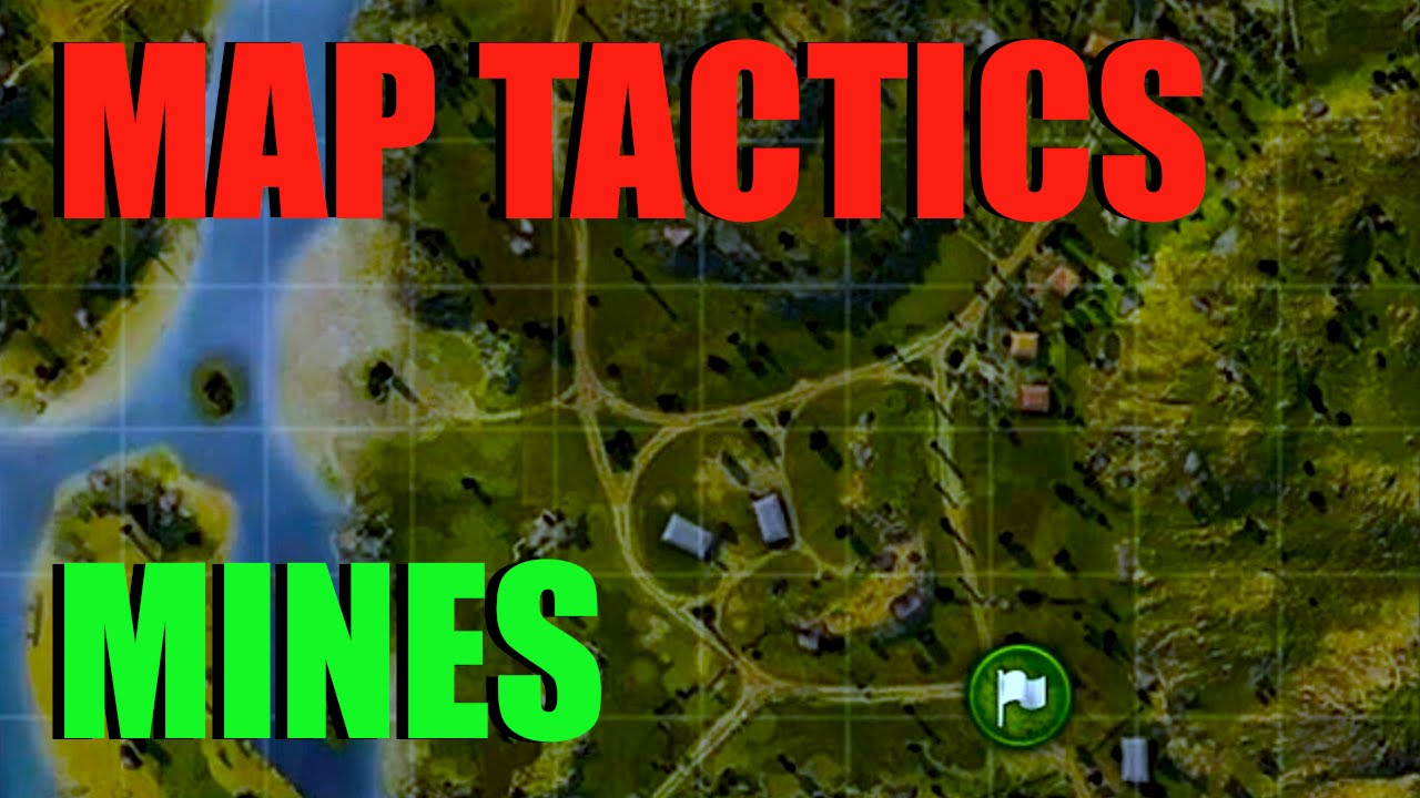 WOT - Map Tactics & Strategy Mines | World of Tanks with Claus - YouTube