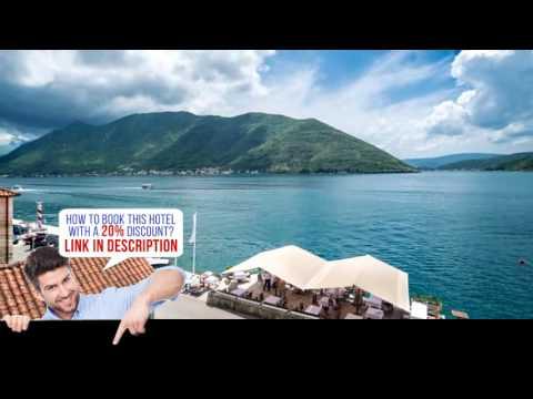 Conte Hotel & Restaurant, Perast, Montenegro,  HD Review