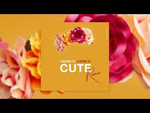 DRAM - Cute (Remix) [feat. Cardi B] (Audio)