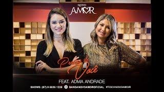 Banda Novo Amor - Preciso de Você -  Feat  Adma Andrade (Limão com Mel)