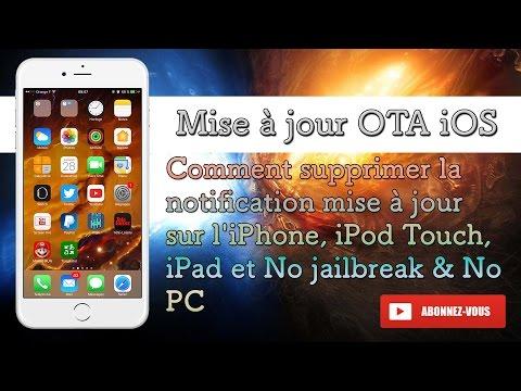 Comment supprimer la notification mise à jour OTA sur l'iPhone, iPod Touch,  iPad et sans jailbreak