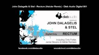 John Dalagelis & Stel - Rectum (Hatzler Remix) - Dieb Audio Digital 001