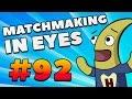 CS:GO - MatchMaking in Eyes #92