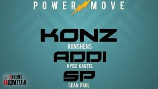 Konshens Ft. Vybz Kartel & Sean Paul - Power Move - December 2016