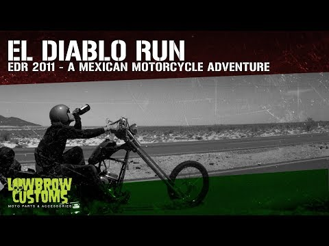 El Diablo Run - EDR - A Mexican Motorcycle Adventure - Full Length Film