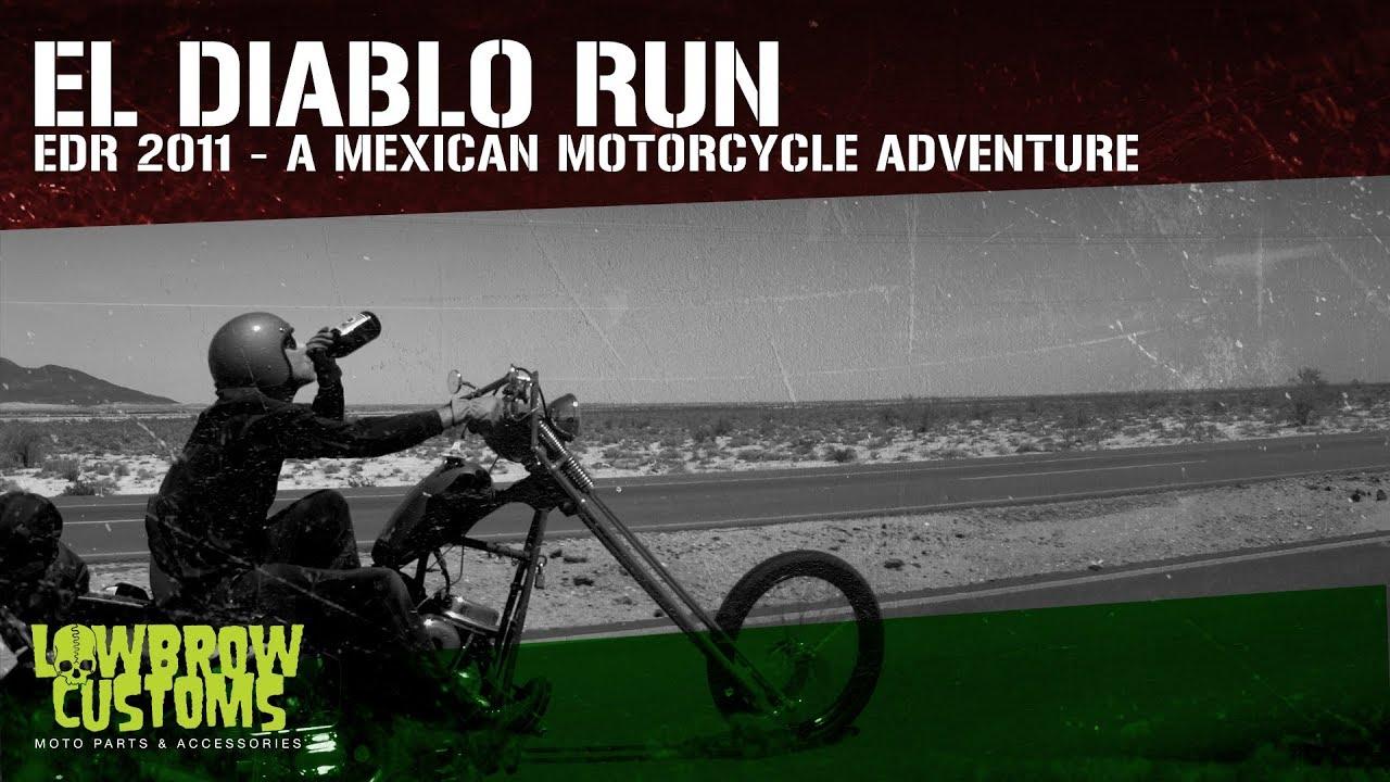 Download El Diablo Run - EDR - A Mexican Motorcycle Adventure - Full Length Film