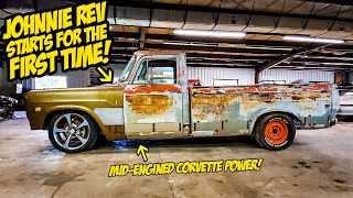 JOHNNIE REV STARTS FOR THE FIRST TIME (Mid-Engined Corvette-Powered Muscle Truck LIVES!!!)