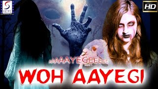 Aayegi Woh Aayegi - Bollywood Hindi Movies 2017 Full Movie HD l Nishant Sharma, Riya