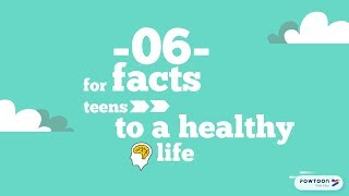 6 facts for teens to a healthy life