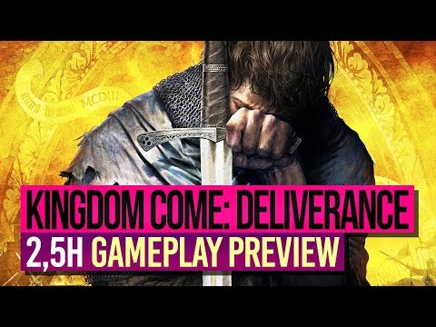 KINGDOM COME: DELIVERANCE 🎮 2,5H GAMEPLAY Preview (1/4)