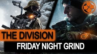 The Division 🔴 Friday Night Shenanigans | Legendary Missions | DZ Farming | PC Gameplay