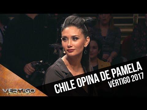 ¿Qué opina Chile de Pamela Díaz? | Vértigo 2017
