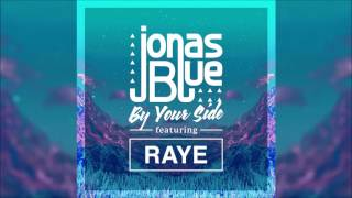 JONAS BLUE feat RAYE - By Your Side.mp3