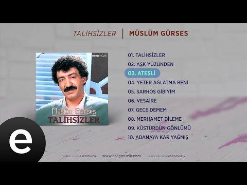 Ateşli (Müslüm Gürses) Official Audio #ateşli #müslümgürses - Esen Müzik