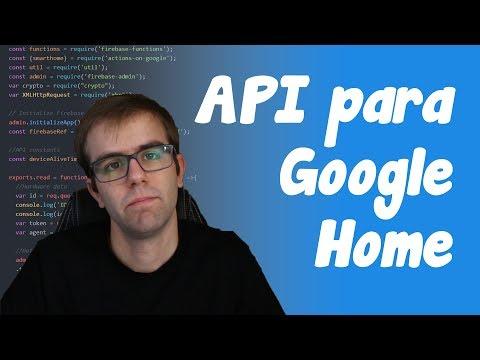 Una API para Google Home - Electrónica sin IFTTT