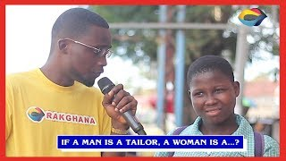 If A Man Is A Tailor, A Woman Is A...? | Street Quiz | Funny Videos | Funny African Videos